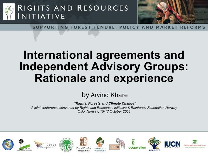 International agreements and Independent Advisory Groups: Rationale and experience International agreements and Independen...