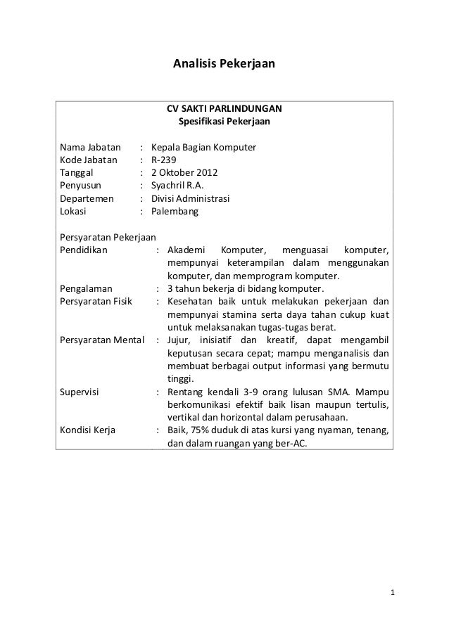 Analisis Pekerjaan                         CV SAKTI PARLINDUNGAN                           Spesifikasi PekerjaanNama Jabat...