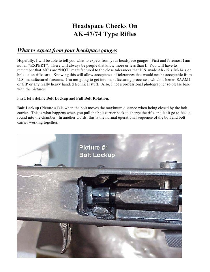 Headspace Checks On                                   AK-47/74 Type Rifles  What to expect from your headspace gauges Hope...