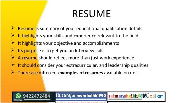 RESUME  Resume is summary of your educational qualification details  It highlights your skills and experience relevant t...