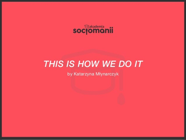Akademia Socjomanii - 2-months social media professional course