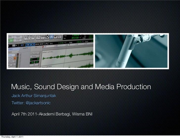 Akademi berbagi sound design-jack simanjuntak