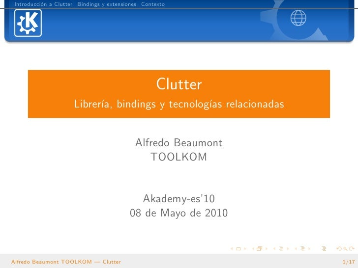 Introducci´n a Clutter Bindings y extensiones Contexto            o                                                       ...