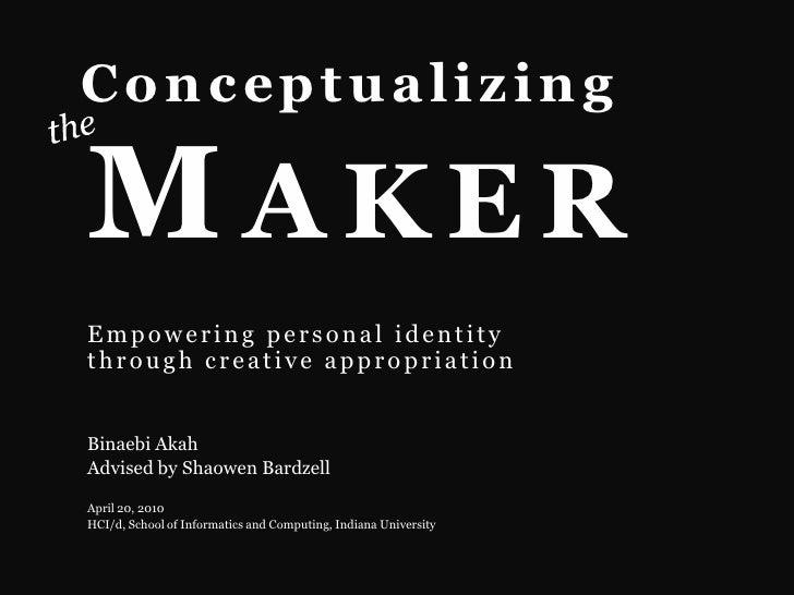 Conceptualizing the Maker - Presentation