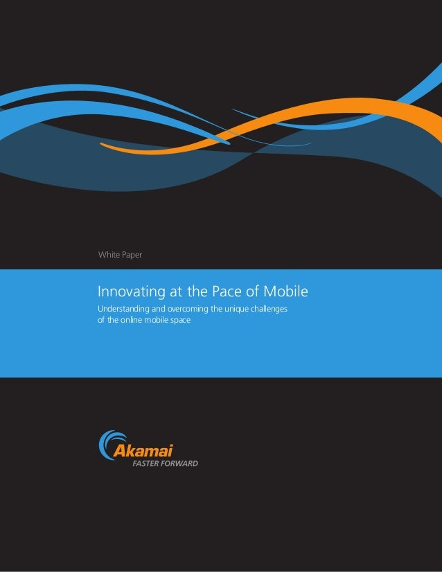 Innovating at the Pace of Mobile: Akamai Aqua Ion Whitepaper