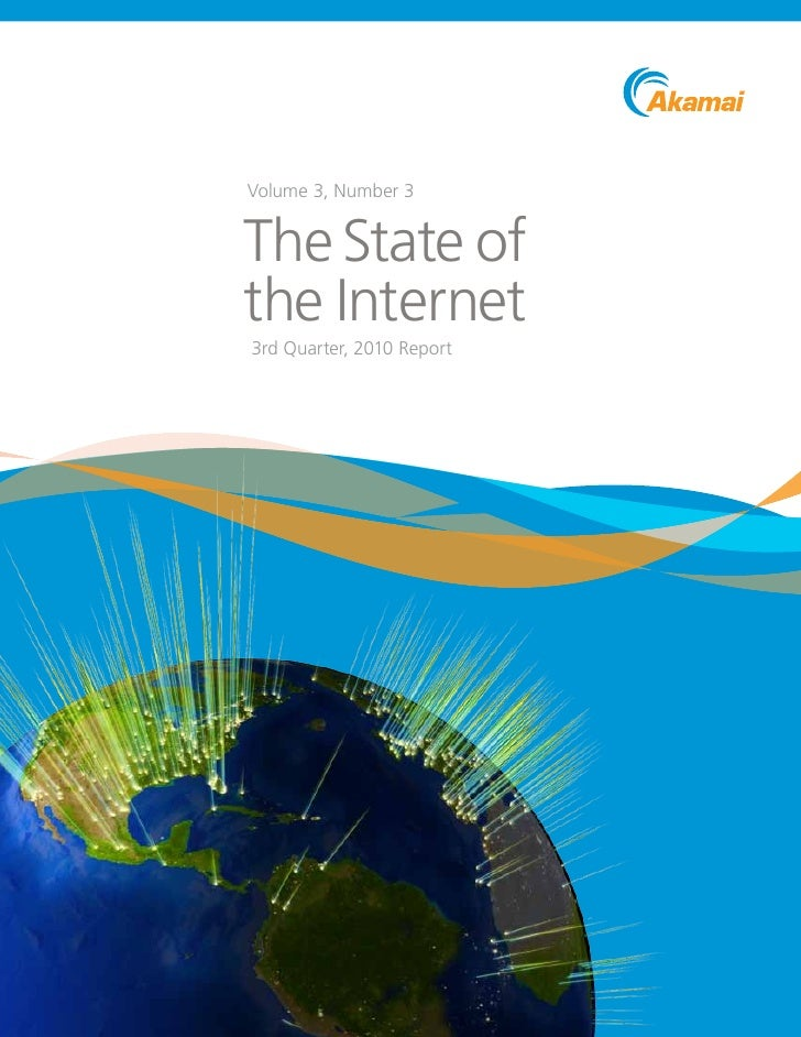 Volume 3, Number 3The State ofthe Internet3rd Quarter, 2010 Report