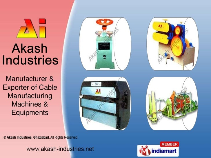 Manufacturer & Exporter of Cable Manufacturing Machines & Equipments<br />