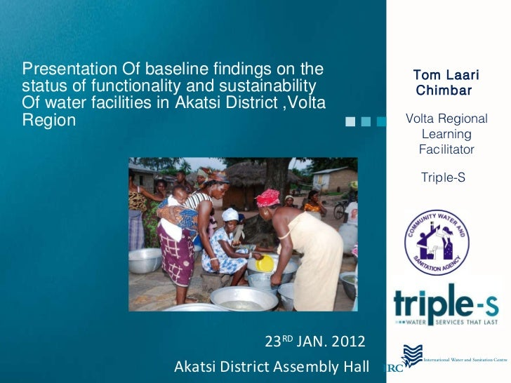 Akatsi district baseline data on functionality and sustainability of water facilities