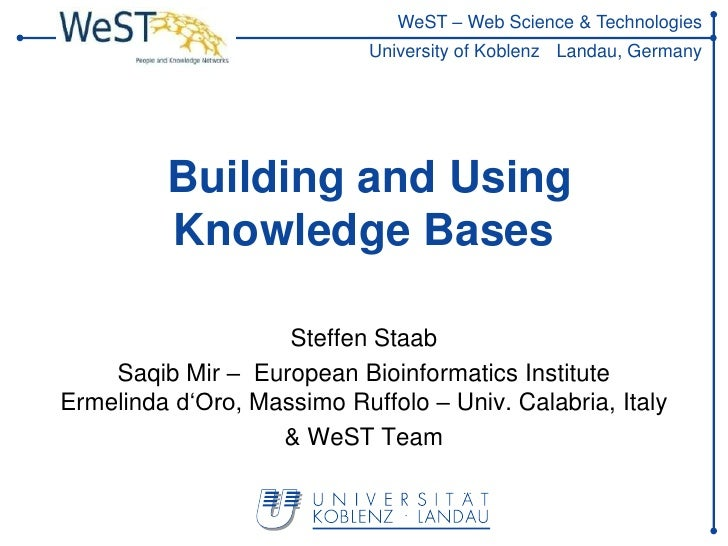 WeST – Web Science & Technologies                            University of Koblenz Landau, Germany         Building and Us...