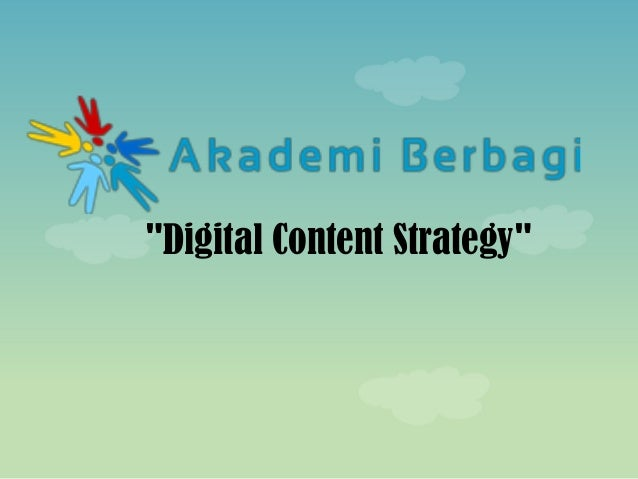 """""""Digital Content Strategy"""""""