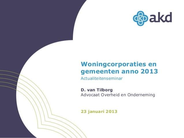 Seminar De Vastgoedmarkt 2013; Crisismanagement en de weg naar boven (woningcorporaties)