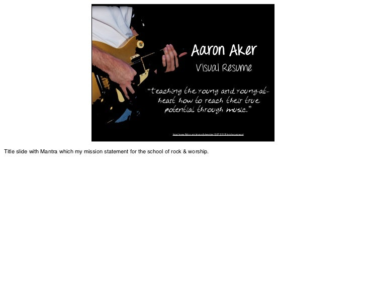 Aaron Aker                                                                                          Visual Resume         ...