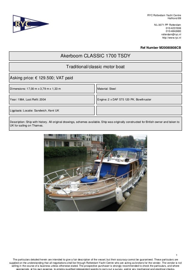 RYC offers this classic motoryacht Akerboom 1700 for sale. Located in UK