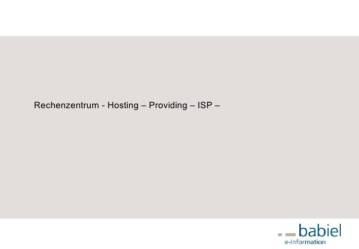 Rechenzentrum - Hosting – Providing – ISP –