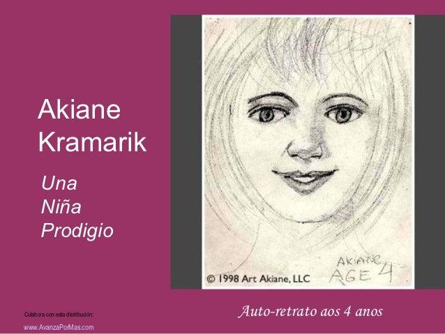 Akiane      Kramarik       Una       Niña       ProdigioColabora con esta distribución:   Auto-retrato aos 4 anoswww.Avanz...