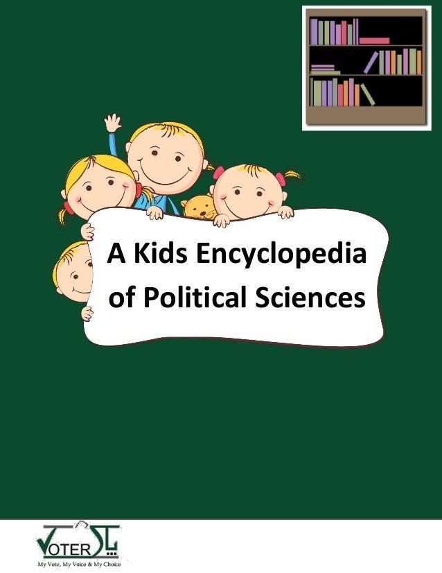 A Kids Encyclopedia of Political Sciences