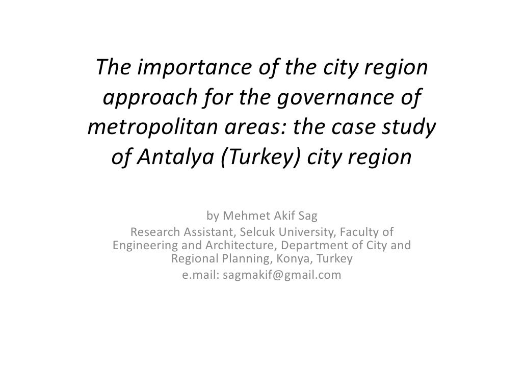 The importance of the city region approach for the governance ofmetropolitan areas: the case study  of Antalya (Turkey) ci...
