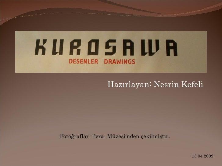 Hazırlayan: Nesrin Kefeli Fotoğraflar  Pera  Müzesi'nden çekilmiştir. 13.04.2009