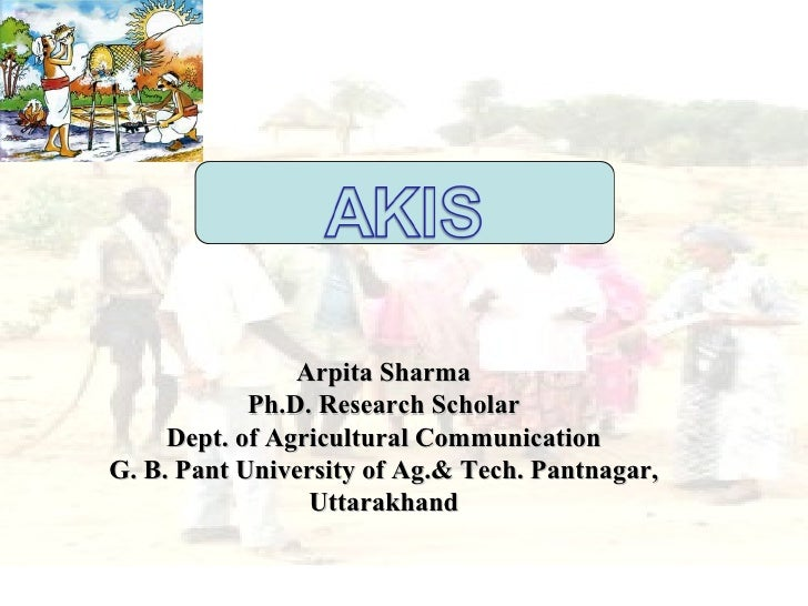 Arpita Sharma            Ph.D. Research Scholar     Dept. of Agricultural CommunicationG. B. Pant University of Ag.& Tech....