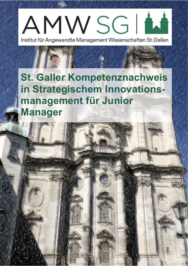 St. Galler Kompetenznachweis  in Strategischem Innovations-management  für Junior  Manager