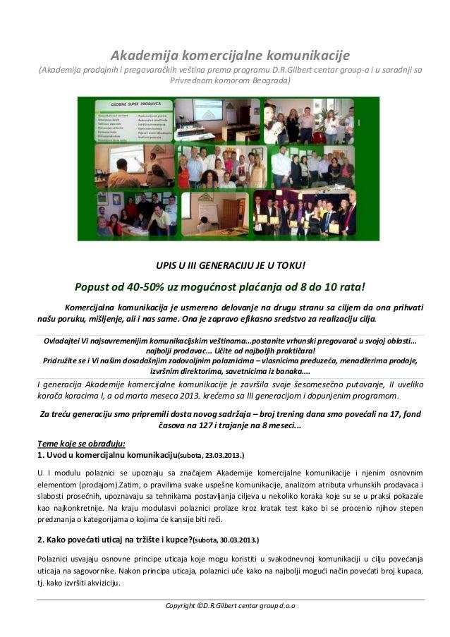 Akademija komercijalne komunikacije(Akademija prodajnih i pregovaračkih veština prema programu D.R.Gilbert centar group-a ...