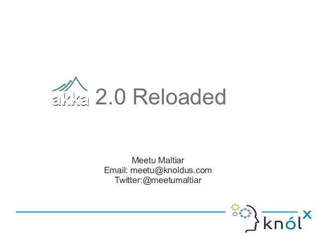 Akka 2.0 Reloaded