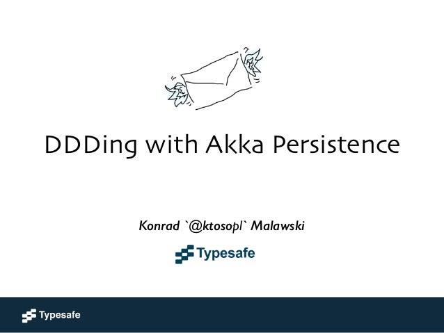 DDDing Tools = Akka Persistence