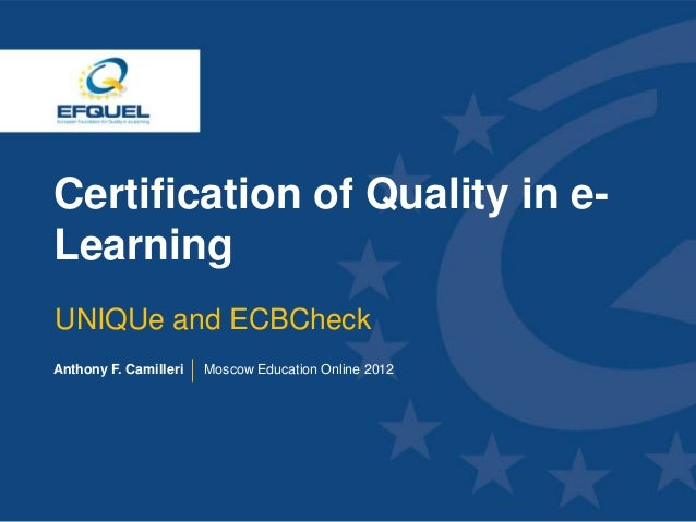 Certification of Quality in e-Learning