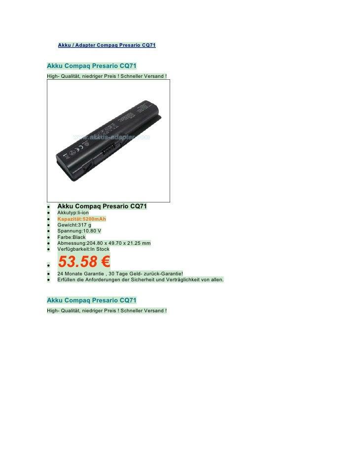 Akku / Adapter Compaq Presario CQ71Akku Compaq Presario CQ71High- Qualität, niedriger Preis ! Schneller Versand !●   Akku ...