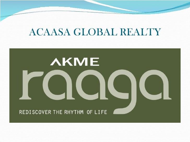 Akme Raaga Presentation