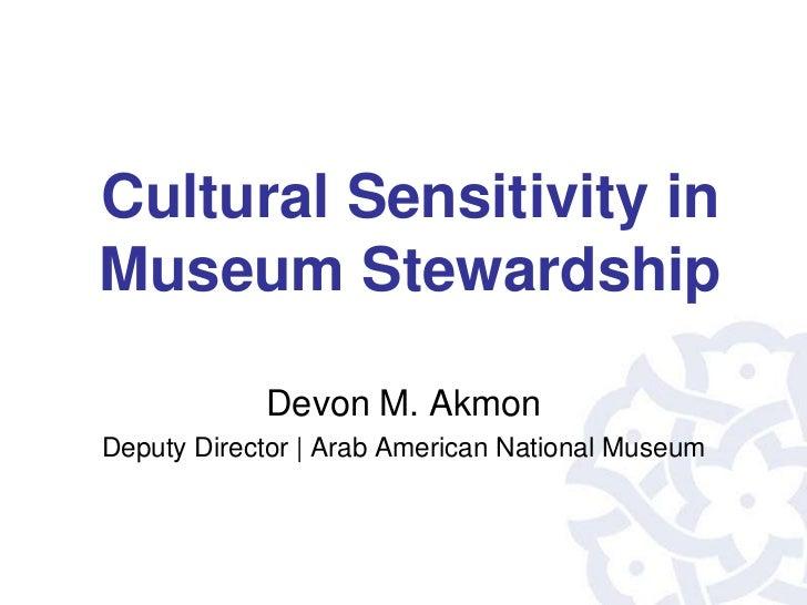 Cultural Sensitivity in Museum Stewardship