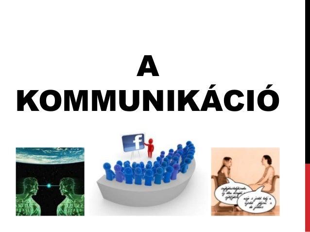 AKOMMUNIKÁCIÓ