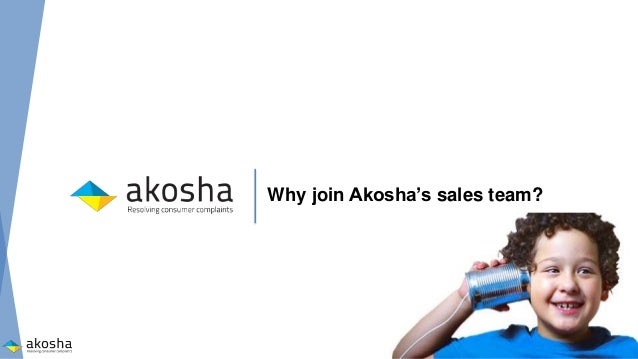 Why should you join Akosha's sales team?