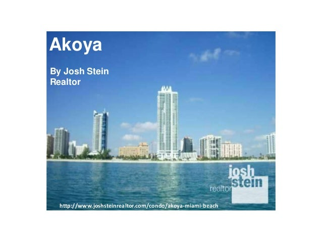 Akoya, Miami Condos for sale by Josh Stein Realtor