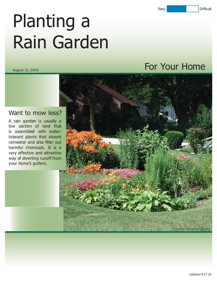 Easy                 Difficult  Planting a  Rain Garden  August 11, 2010               For Your HomeWant to mow less?A rain...