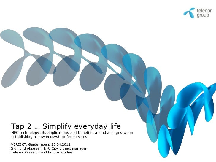 Tap 2 … Simplify everyday life, Sigmund Akselsen, Telenor