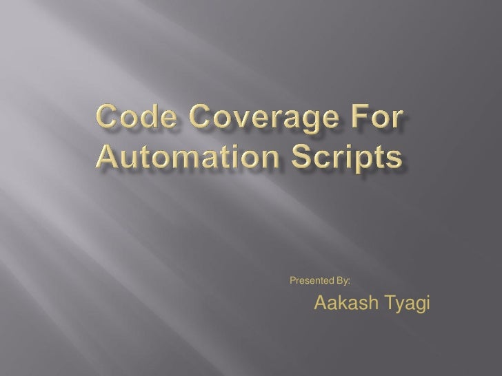 Code coverage for automation scripts