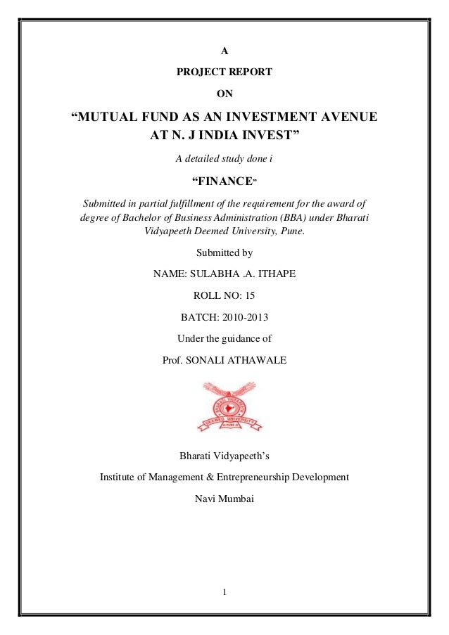 "A                        PROJECT REPORT                                 ON""MUTUAL FUND AS AN INVESTMENT AVENUE         AT ..."