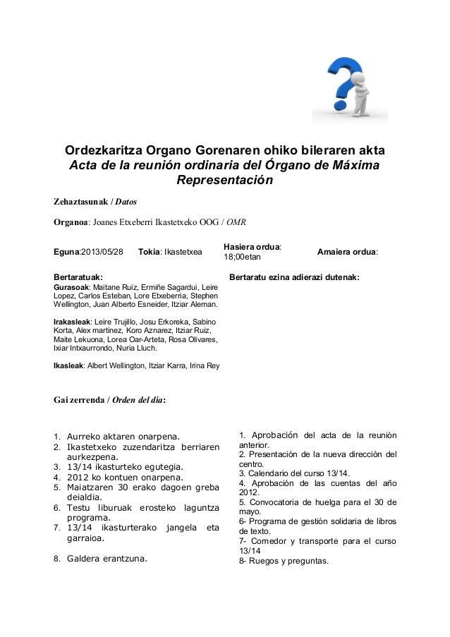 Ordezkaritza Organo Gorenaren ohiko bileraren akta Acta de la reunión ordinaria del Órgano de Máxima Representación Zehazt...