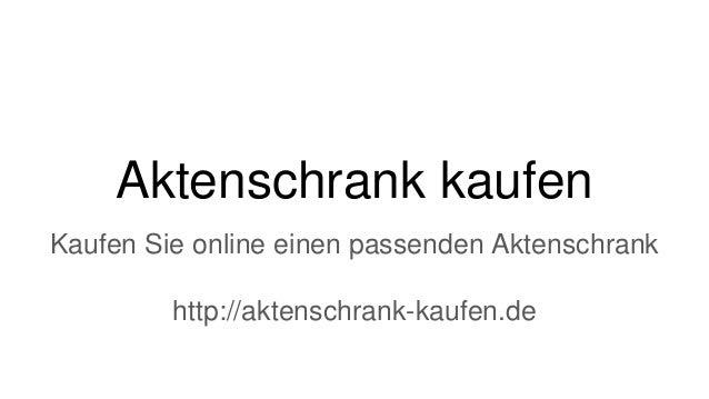 Aktenschrank kaufen Kaufen Sie online einen passenden Aktenschrank http://aktenschrank-kaufen.de