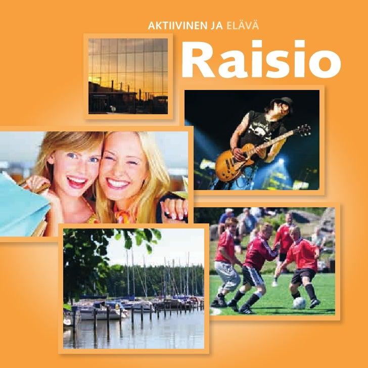 Aktiivinen ja elävä Raisio