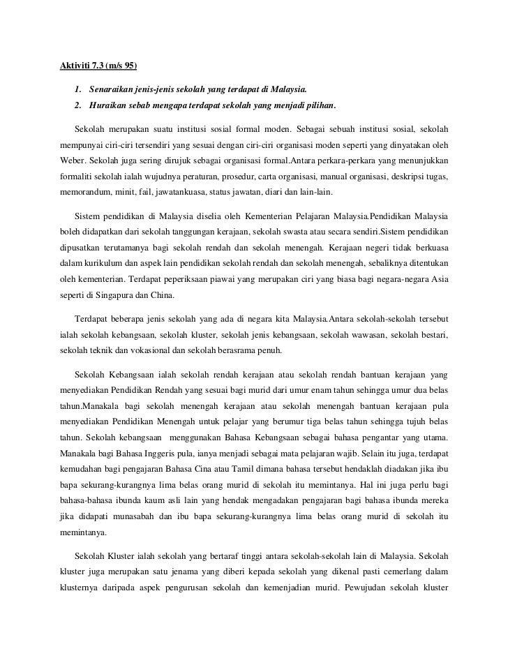 Aktiviti 7.3 (m/s 95)    1. Senaraikan jenis-jenis sekolah yang terdapat di Malaysia.    2. Huraikan sebab mengapa terdapa...