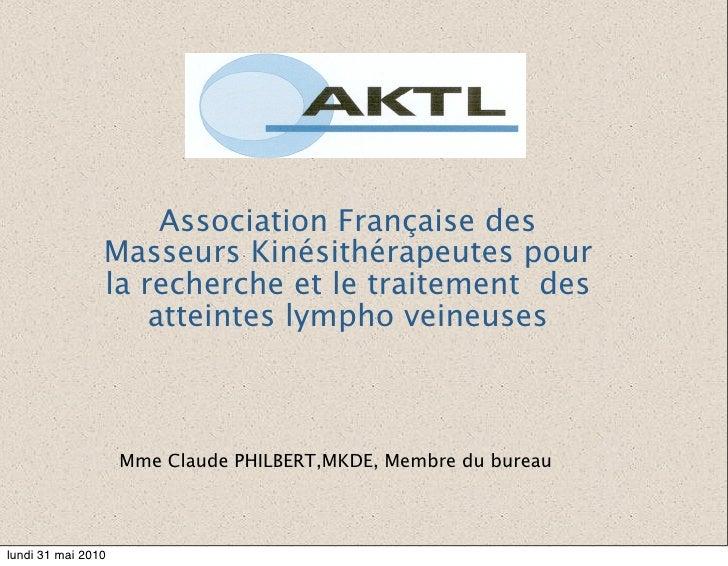 Association Française des                 Masseurs Kinésithérapeutes pour                 la recherche et le traitement de...