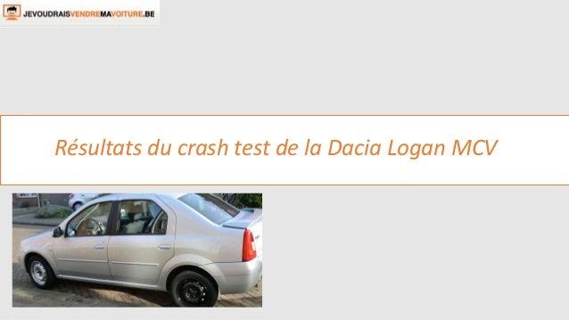 Résultats du crash test de la Dacia Logan MCV