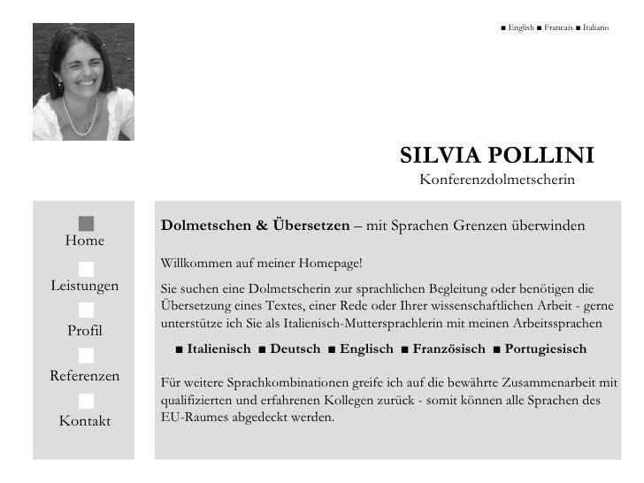 SILVIA POLLINI Konferenzdolmetscherin Dolmetschen   & Übersetzen  – mit Sprachen Grenzen überwinden Willkommen auf meiner ...