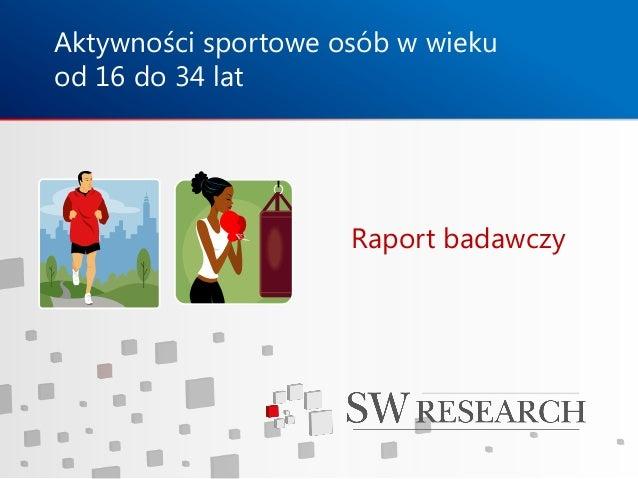 Aktywności sportowe młodych Polaków - raport SW Research