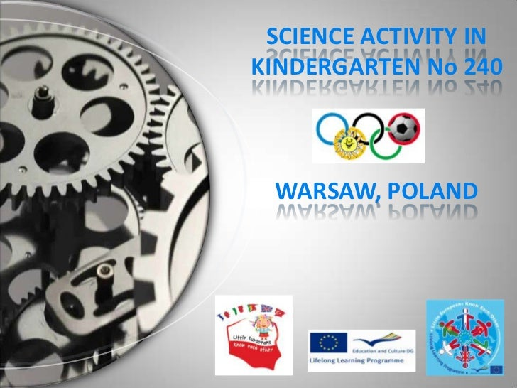 SCIENCE ACTIVITY INKINDERGARTEN No 240 WARSAW, POLAND
