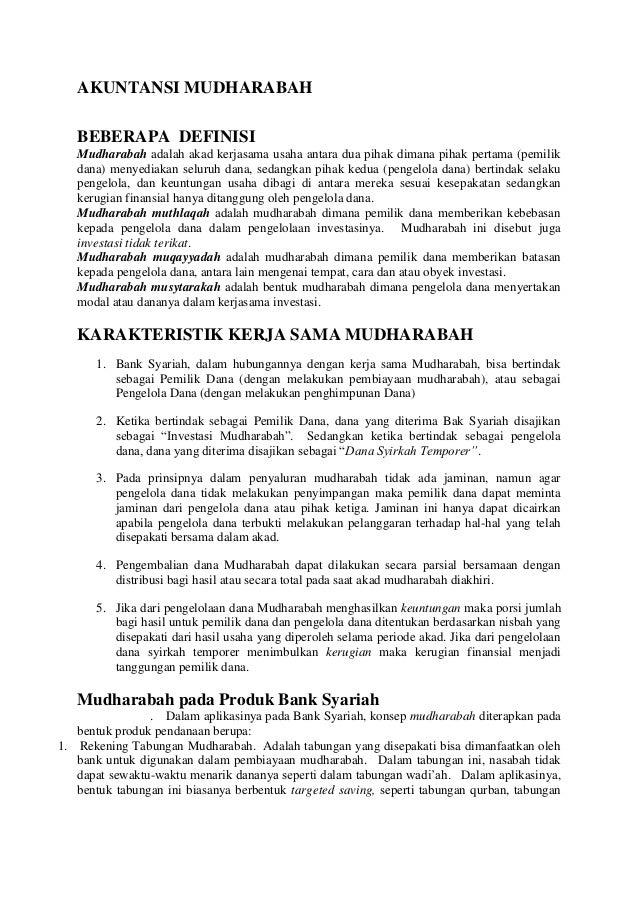 AKUNTANSI MUDHARABAH   BEBERAPA DEFINISI   Mudharabah adalah akad kerjasama usaha antara dua pihak dimana pihak pertama (p...