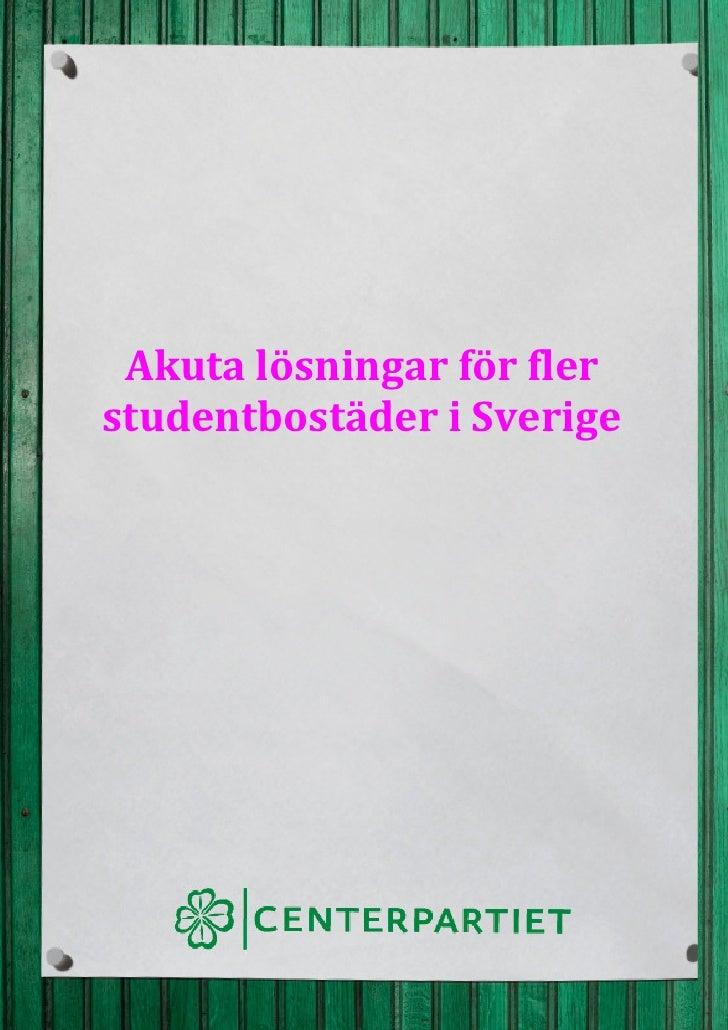 Akuta lösningar för fler studentbostäder i sverige