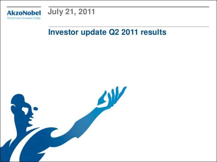 July 21, 2011Investor update Q2 2011 results